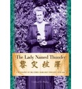 Lady Named Thunder: A Biography of Dr. Ethel Margaret Phillips  1876-1951   H...