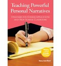 Teaching Powerful Personal Narratives: Strategies for College Applications and High School Classrooms