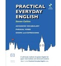 Practical Everyday English: A Self-study Method of Spoken English for Upper Intermediate and Advanced Students