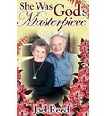 She Was God's Masterpiece (Hard Cover) - Joel Reed