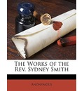 The Works of the REV. Sydney Smith - Anonymous
