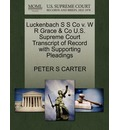 Luckenbach S S Co V. W R Grace & Co U.S. Supreme Court Transcript of Record with Supporting Pleadings