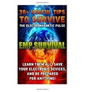 Emp Survival 30+ Useful Tips to Survive the Electromagnetic Pulse. Learn Them All, Save Your Electronic Devices, and Be Prepared for Anything!: ( How to Plan, Protect, Prepare for an Emp)