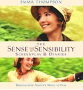 """Sense and Sensibility"": The Screenplay and Diaries"