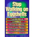 Stop Walking on Eggshells: Coping When Someone You Care About Has Borderline Personality Disorder