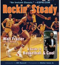 Rockin' Steady: A Guide to Basketball & Cool
