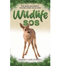 Wildlife SOS: True Stories from Britain's Favourite Animal Rescue Centre