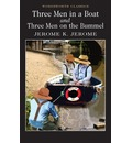 Three Men in a Boat & Three Men on the Bummel: To Say Nothing of the Dog