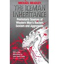 The Iceman Inheritance: Prehistoric Sources of Western Man's Racism, Sexism and Aggression