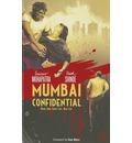 Mumbai Confidential: Good Cop, Bad Cop Book 1