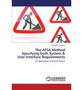 The Atsa Method Specifying Both System & User Interface Requirements