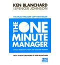 The One Minute Manager: Increase Productivity, Profits and Your Own Prosperity