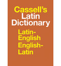 Cassell's Standard Latin Dictionary - Latin/English - English/Latin
