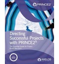 Directing successful projects with PRINCE2 (R)