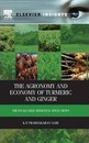 The Agronomy and Economy of Turmeric and Ginger