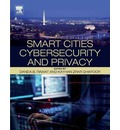 Smart Cities Cybersecurity and Privacy