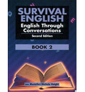 Survival English 2: English Through Conversation