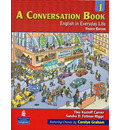 A Conversation Book 1: English in Everyday Life