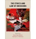 The Ethics and Law of Omissions