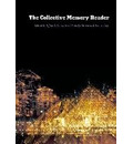 The Collective Memory Reader