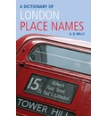 A Dictionary of London Place-Names