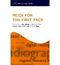 MCQs for the First FRCR