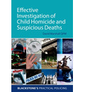 Effective Investigation of Child Homicide and Suspicious Deaths