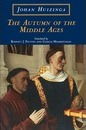 The Autumn of the Middle Ages - Johan Huizinga