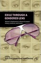 Exile through a Gendered Lens: Women's Displacement in Recent European History, Literature, and Cinema G. Zinn Author