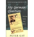 My German Question - Peter Gay