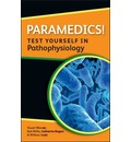 Paramedics! Test yourself in Pathophysiology