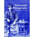 Colonialist Photography - Eleanor M. Hight