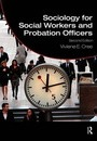 Sociology for Social Workers and Probation Officers