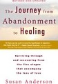 The Journey from Abandonment to Healing: Revised and Updated