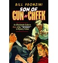 """Son of Gun in Cheek: An Affectionate Guide to More of the """"Worst"""" in Mystery Fiction: An Affectionate Guide to More of the """"worst"""" in Mystery Fiction"""