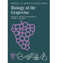 The Biology of Horticultural Crops: Biology of the Grapevine