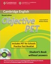 Objective: Objective PET For Schools Pack without Answers (Student's Book with CD-ROM and for Schools Practice Test Booklet)