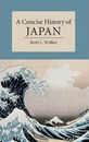 Cambridge Concise Histories: A Concise History of Japan