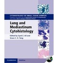 Cytohistology of Small Tissue Samples: Lung and Mediastinum Cytohistology with CD-ROM