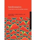 Cambridge Nonlinear Science Series: Synchronization: A Universal Concept in Nonlinear Sciences Series Number 12