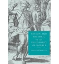 Reason and Rhetoric in the Philosophy of Hobbes - Quentin Skinner