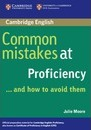 Common Mistakes: Common Mistakes at Proficiency...and How to Avoid Them