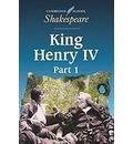 Cambridge School Shakespeare King Henry IV: Part 1
