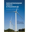 Social and Environmental Policies in EC Procurement Law