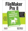 Filemaker Pro 8 the Missing Manual