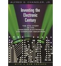 Inventing the Electronic Century