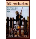 To Keep and Bear Arms