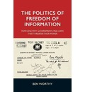 The Politics of Freedom of Information