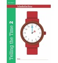 Telling the Time Book 2 (KS1 Maths, Ages 6-7)