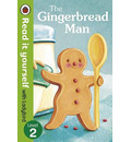 The Gingerbread Man - Read It Yourself with Ladybird
